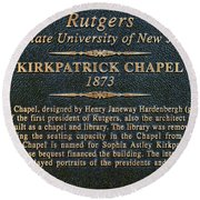 Kirkpatrick Chapel - Commemorative Plaque Round Beach Towel