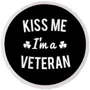 Kiss Me Im A Veteran Round Beach Towel