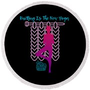 Knitting Is The New Yoga Round Beach Towel