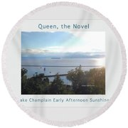 Lake Champlain Early Afternoon Sunshine Enhanced Poster Round Beach Towel