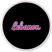 Lebanon #lebanon Round Beach Towel