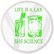 Life Is A Lab Round Beach Towel