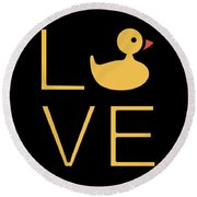Love Ducks Super Cute And Very Fun Love Gift Idea Design Round Beach Towel