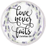 Love Never Fails' Round Beach Towel by Judy Hall-Folde