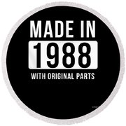 Made In 1988  Round Beach Towel