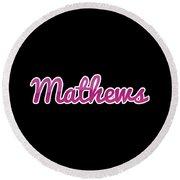 Mathews #mathews Round Beach Towel
