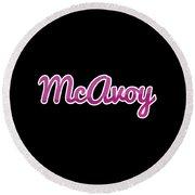 Mcavoy #mcavoy Round Beach Towel