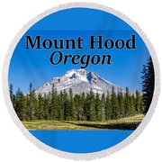 Mount Hood Oregon In Fall Round Beach Towel