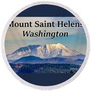 Mount Saint Helens Washington Round Beach Towel