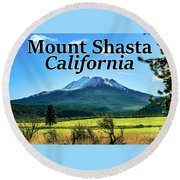 Mount Shasta California Round Beach Towel
