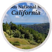 Muir Woods National Monument California Round Beach Towel