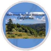 Muir Woods National Monument California Round Beach Towel