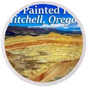 Painted Hills 01 Round Beach Towel