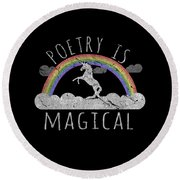 Poetry Is Magical Round Beach Towel