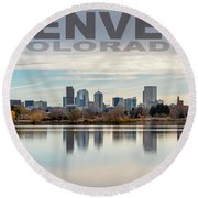 Poster Of Downtown Denver At Dusk Reflected On Water Round Beach Towel