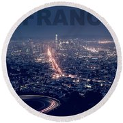 Poster Of Downtown San Francisco With Harbor On The Right Round Beach Towel