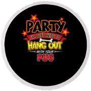 Pug Dog Party Round Beach Towel