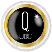 Q For Quebec Round Beach Towel