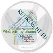 Retirement Fun Round Beach Towel