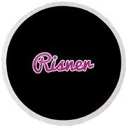 Risner #risner Round Beach Towel
