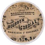 Robbertson's Kentucky Bourbon Cordial Ad C. 1857 Round Beach Towel