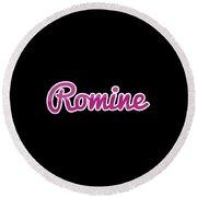 Romine #romine Round Beach Towel