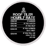 4176bf39 Roof Tiler Hourly Rate Funny Gift Shirt For Men Labor Rates Round Beach  Towel