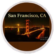 San Francisco Ca Golden Gate Bridge At Night Round Beach Towel