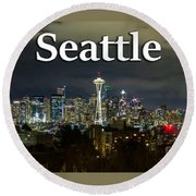 Seattle At Night Round Beach Towel