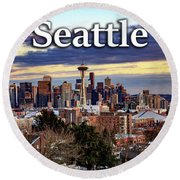 Seattle From Kerry Park Round Beach Towel