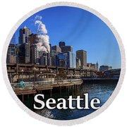 Seattle Washington Waterfront  Round Beach Towel