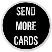 Send More Cards Snail Mail Funny Round Beach Towel