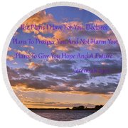 Sunrise Sky Jeremiah 29 11 Round Beach Towel by Lisa Wooten