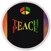 Teach Peace One Round Beach Towel