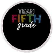 Team Fifth Grade Light 5th Cute Gift Appreciation Round Beach Towel