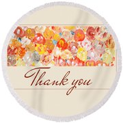 Thank You #3 Round Beach Towel