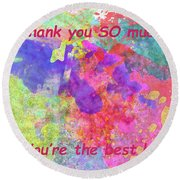 Thank You So Much Hibiscus Abstract Round Beach Towel