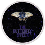 The Butterfly Effect II Round Beach Towel