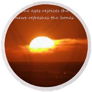 The Light Of The Eyes Round Beach Towel