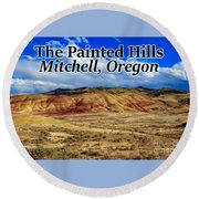The Painted Hills Mitchell Oregon 02 Round Beach Towel