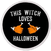 This Witch Loves Halloween Round Beach Towel