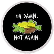 Turtle Lover Pet Turtle Oh Damn Not Again Birthday Gift Round Beach Towel