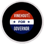 Vinehout For Governor 2018 Round Beach Towel