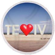 Welcome To Tel Aviv Port Round Beach Towel
