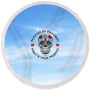What's Your Poison? Round Beach Towel