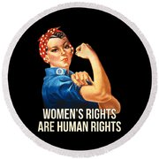 Womens Rights Are Human Rights Tshirt Round Beach Towel