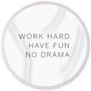 Work Hard #quotes #minimalism Round Beach Towel