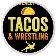 Wrestling All I Want Taco Silhouette Gift Light Round Beach Towel