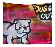 Dogged Out 1 Tapestry