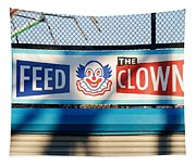 Feed The Clown Tapestry